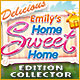 Delicious: Emily's Home Sweet Home Edition Collector