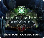 Chasseur de Démons 3: La Révélation Édition Collector