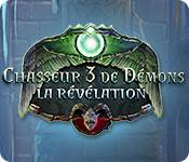 Chasseur de Démons 3: La Révélation