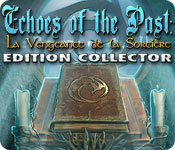 Echoes of the Past: La Vengeance de la Sorcière Edition Collector