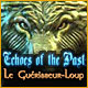 Echoes of the Past: Le Guérisseur-Loup