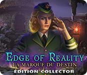 Edge of Reality: La Marque du Destin Édition Collector