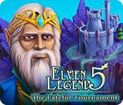 Elven Legend 5: The Fateful Tournament