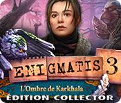 Enigmatis: L'Ombre de Karkhala Édition Collector