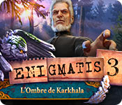Enigmatis: L'Ombre de Karkhala – Solution