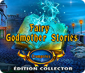 Fairy Godmother Stories: Tromperies Édition Collector