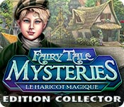 Fairy Tale Mysteries: Le Haricot Magique Edition Collector