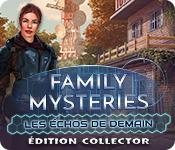 Family Mysteries: Les Échos de Demain Édition Collector