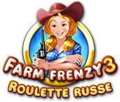 Farm Frenzy 3: Roulette Russe