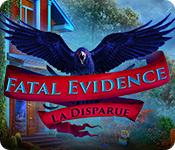 Fatal Evidence: La Disparue