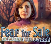Fear for Sale: La Ville du Passé