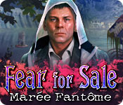 Fear For Sale: Marée Fantôme