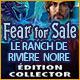 Fear for Sale: Le Ranch de Rivière Noire Édition Collector