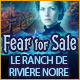 Fear for Sale: Le Ranch de Rivière Noire