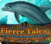 Fierce Tales: Les Souvenirs de Marcus