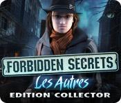 Forbidden Secrets: Les Autres Edition Collector