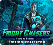Fright Chasers: Coupé au Montage Édition Collector