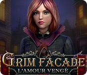 Grim Facade: L'Amour Vengé – Solution