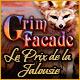 Grim Facade: Le Prix de la Jalousie