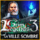 Grim Legends 3: La Ville Sombre