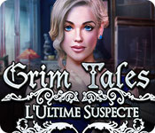 Grim Tales: L'Ultime Suspecte