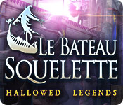Hallowed Legends: Le Bateau Squelette