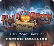 Halloween Stories: Les Morts Oubliés Édition Collector