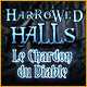 Harrowed Halls: Le Chardon du Diable