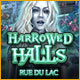 Harrowed Halls: Rue du Lac