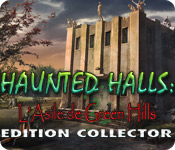 Haunted Halls: L'Asile de Green Hills Edition Collector