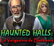 Haunted Halls: La Vengeance de Blackmore