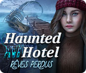 Haunted Hotel: Rêves Perdus
