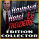 Haunted Hotel: Le Treizième Édition Collector
