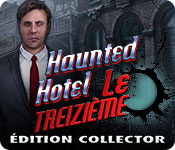 Haunted Hotel: Le Treizième Édition Collector