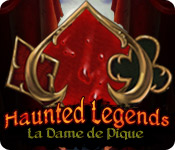 Haunted Legends: La Dame de Pique