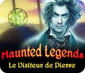 Haunted Legends: Le Visiteur de Pierre