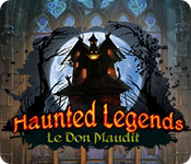 Haunted Legends: Le Don Maudit