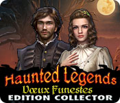 Haunted Legends: Vœux Funestes Edition Collector