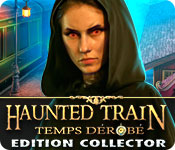 Haunted Train: Temps Dérobé Edition Collector