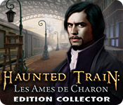 Haunted Train: Les Ames de Charon Edition Collector