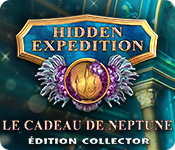 Hidden Expedition: Le Cadeau de Neptune Édition Collector
