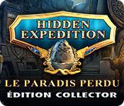 Hidden Expedition: Le Paradis Perdu Édition Collector