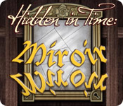 Hidden in Time: Miroir Miroir