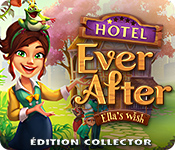 Hotel Ever After: Ella's Wish Édition Collector