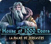 House of 1, 000 Doors: La Palme de Zoroastre – Solution