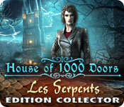 House of 1000 Doors: Les Serpents Edition Collector