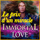 Immortal Love: Le Prix d'un Miracle