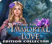 Immortal Love: Le Lotus Noir Édition Collector