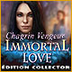 Immortal Love: Chagrin Vengeur Édition Collector