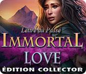 Immortal Love: Lettre du Passé Édition Collector